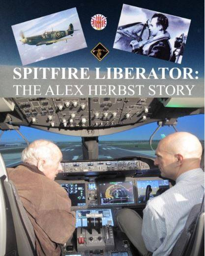 Spitfire Liberator:The Alex Herbst Story!